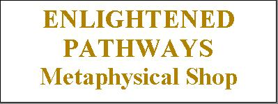 Enlightened Pathways Metaphysical Shop